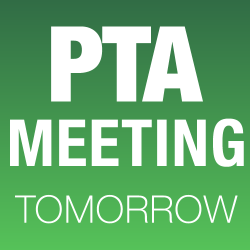 PTA Meeting tomm